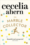 The Marble Collector: The life-affirming, gripping and emotional bestseller about a father's secrets Pdf/ePub eBook
