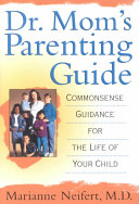 Dr  Mom s Parenting Guide