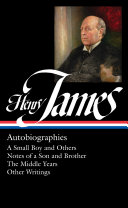 Pdf Henry James: Autobiographies (LOA #274) Brother / The Middle Years / Other Writings Telecharger