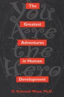 The Greatest Adventures In Human Development Pdf/ePub eBook