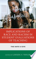 Implications of Race and Racism in Student Evaluations of Teaching