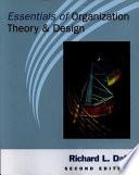 Essentials of Organization Theory & Design