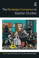 The Routledge Companion to Iberian Studies
