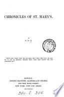 Chronicles of St  Mary s  by S D N
