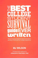 The Best College Student Survival Guide Ever Written