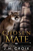 Chosen Mate (Steamy Lion Shifter Romance)