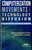 Computerization Movements and Technology Diffusion