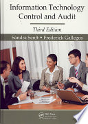 Information Technology Control and Audit, Third Edition