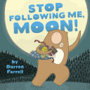 Pdf Stop Following Me, Moon! Telecharger