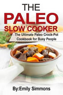 The Paleo Slow Cooker Book PDF