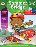 Summer Bridge Activities¨, Grades 1 - 2