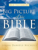 Big Picture Of The Bible Old Testament Book PDF
