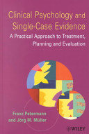 Clinical Psychology and Single Case Evidence Book