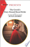 The Greek s Duty Bound Royal Bride