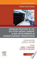 Enhanced Recovery In The Icu After Cardiac Surgery An Issue Of Critical Care Clinics E Book Book PDF