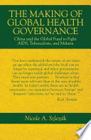 The Making Of Global Health Governance