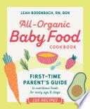All Organic Baby Food Cookbook