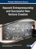 Nascent Entrepreneurship And Successful New Venture Creation