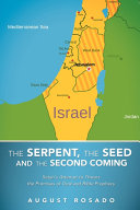 The Serpent  the Seed and the Second Coming