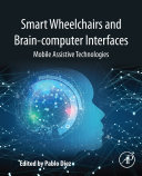Pdf Smart Wheelchairs and Brain-computer Interfaces