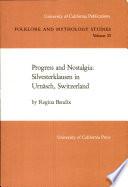 Progress And Nostalgia Silvesterklausen In Urn Sch Switzerland Berkeley Cal Usw Univ Of California Press 1985 1 Taf Xii 128 S S 129 136 Abb 4