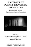 Handbook of Plasma Processing Technology