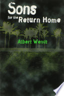 """""""Sons for the Return Home"""" by Albert Wendt"""