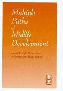 Multiple Paths of Midlife Development