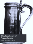 The Church Plate of Pembrokeshire