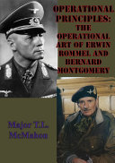 Operational Principles: The Operational Art Of Erwin Rommel And Bernard Montgomery Pdf/ePub eBook