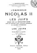 L' Empereur Nicolas II. et les Juifs