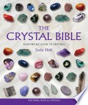 """""""The Crystal Bible"""" by Judy Hall"""