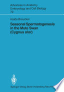 Seasonal Spermatogenesis in the Mute Swan  Cygnus olor  Book