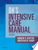 """""""Oh's Intensive Care Manual E-Book"""" by Andrew D Bersten, Jonathan Handy"""
