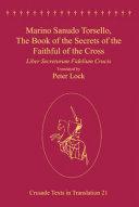 Marino Sanudo Torsello, The Book of the Secrets of the Faithful of the Cross Book