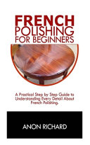 French Polishing for Beginners