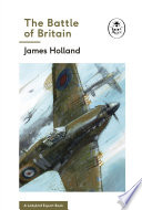 The Battle of Britain  Book 2 of the Ladybird Expert History of the Second World War