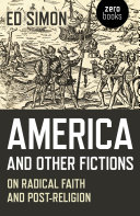 America and Other Fictions