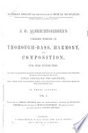 J G Albrechtsberger S Collected Writings On Thorough Bass Harmony And Composition Edited By I Von Seyfried Translated By S Novello From The German The Musical Portion Revised By V Novello