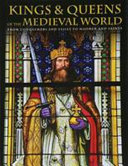 Kings and Queens of the Medieval World