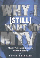 Why I  still  Want My MTV   Music Video and Aesthetic Communication