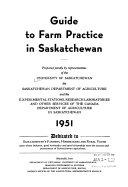 Guide to Farm Practice in Saskatchewan