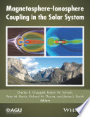 Magnetosphere Ionosphere Coupling In The Solar System Book PDF