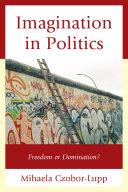 Imagination in Politics Pdf/ePub eBook