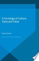 A Sociology of Culture  Taste and Value
