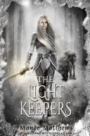 The Light Keepers  ShadowLight Saga