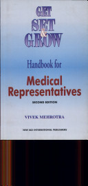Get, Set & Grow : A Handbook Of Medical Representative