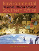 Environmental Education  Ethics and Action in Southern Africa