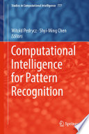 Computational Intelligence for Pattern Recognition Book