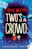 The Real McCoys  Two s a Crowd Book